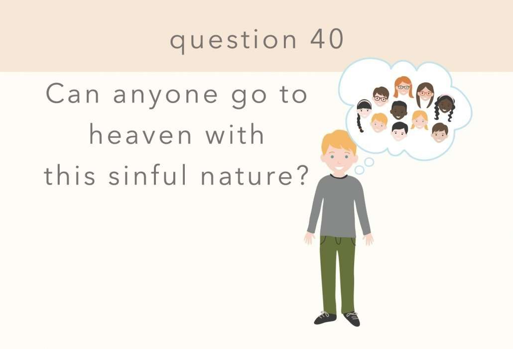 catechism question 40